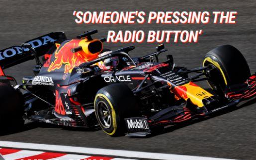 """Verstappen: """"Iemand zit op de knoppen te drukken van de radio"""""""